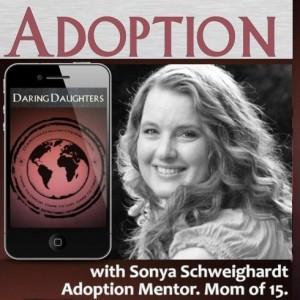 ADOPTION with Daring Daughters Mentor Sonya Schweighardt