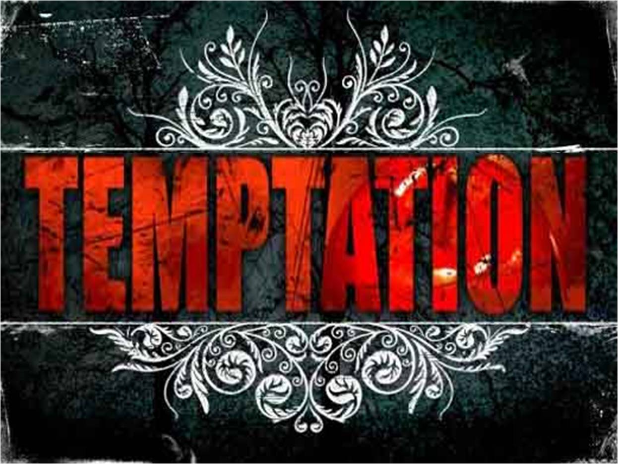 What You Need To Know About Temptation